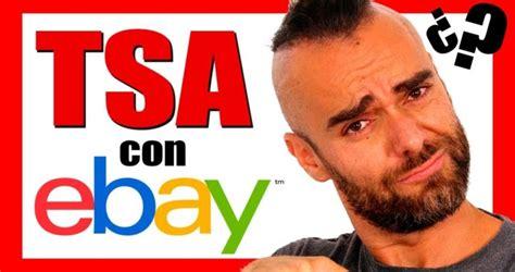 TSA con Ebay ¿FUNCIONA? | Gánatelavida.com