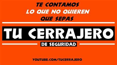 TU CERRAJERO DE SEGURIDAD    YouTube