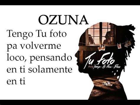 Tu Foto   Ozuna  video letras  Oficial Audio   YouTube