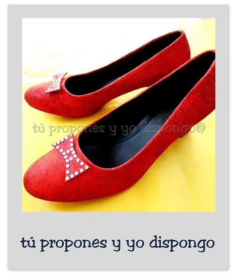 tú propones y yo dispongo: Zapatos  Mago de Oz