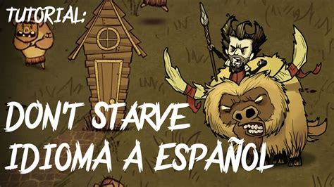 Tutorial: Cambiar idioma de Don t Starve a Español   YouTube