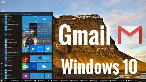 Tutorial cómo configurar cuenta de Gmail en Windows 10 en ...