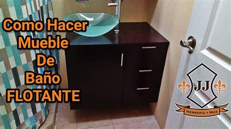TUTORIAL   Como Hacer Mueble De BAÑO FLOTANTE   YouTube