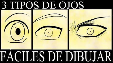 TUTORIAL DE DIBUJO: 3 TIPOS DE OJOS FÁCILES DE DIBUJAR ...