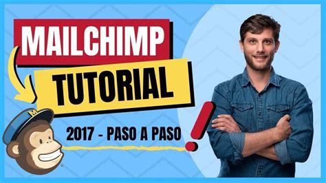 Tutorial de MailChimp en Español   Paso a Paso [2017 ...