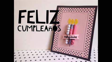 TUTORIAL Tarjeta de feliz cumpleaños FÁCIL/DIY EASY Happy ...