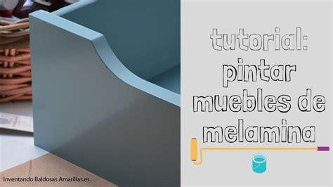Tutorial tres formas de pintar muebles de melamina   YouTube