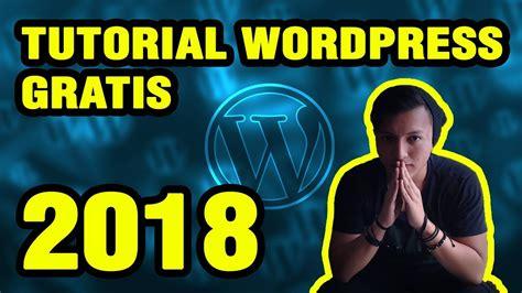 Tutorial Wordpress GRATIS COMPLETO en Español 2018  Curso ...