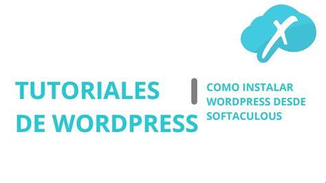 Tutoriales de Wordpress | Instalar Wordpress desde ...