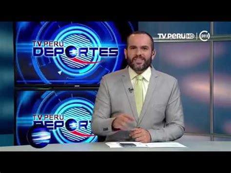TV PERÚ DEPORTES   17/05/2017   YouTube
