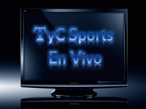 TyC Sports En Vivo | T y C Sport En Vivo | TyC Sport En ...