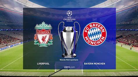 UEFA Champions League Final 2019   LIVERPOOL vs BAYERN ...