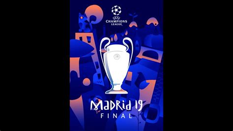 UEFA Champions League Final 2019   Madrid Final 2019   YouTube