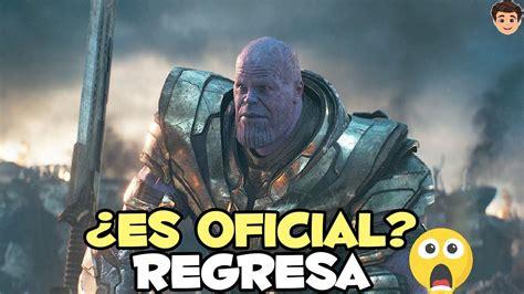 ULTIMA HORA: Thanos regresara en futuras películas de ...