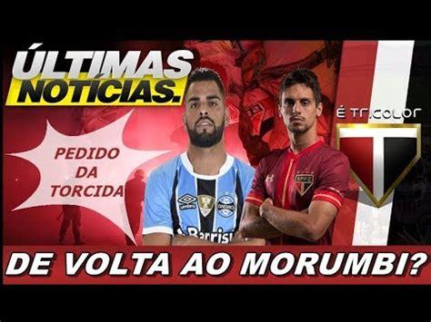 ULTIMAS NOTICIAS DO SÃO PAULO FC! PEDIDO DA TORCIDA ...