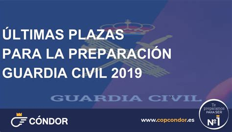 Últimas plazas para la preparación de la Guardia Civil ...
