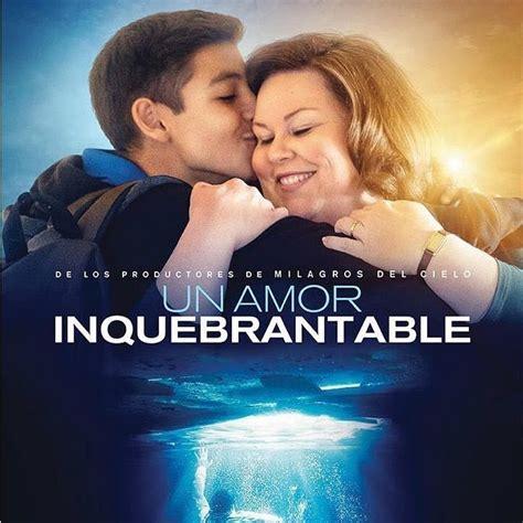 Un Amor inquebrantable pelicula completa 2019   YouTube