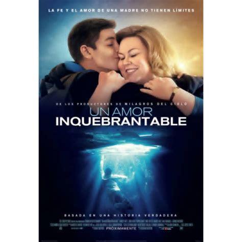 Un amor Inquebrantable, una película basada en hechos reales