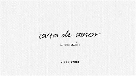 Un Corazón   Carta de amor  Video Lyrics    YouTube