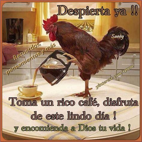 Un rico café para despertar.. | Café matinal, Amor de un ...