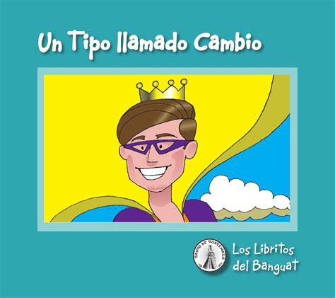 Un tipo llamado Cambio web by Banco de Guatemala   Issuu
