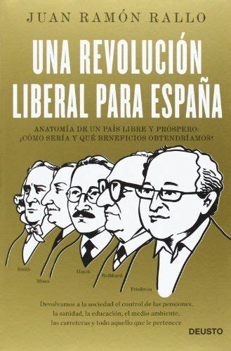 Una revolución liberal para España: Anatomía de un país ...