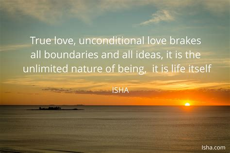 Unconditional love breaks all boundaries and all ideas, it ...