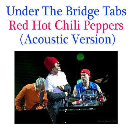 Under The Bridge Tabs Red Hot Chili Peppers  Acoustic ...