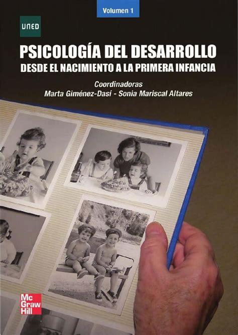 Uned psicologia del desarrollo volumen 1 desde el ...