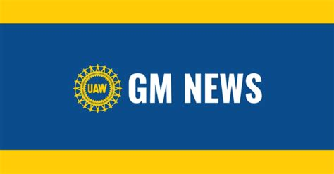 Update from UAW GM Vice President Terry Dittes to GM ...