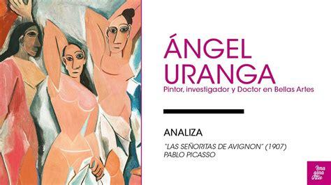 URANGA analiza  Las Señoritas de Avignon   Pablo Picasso ...