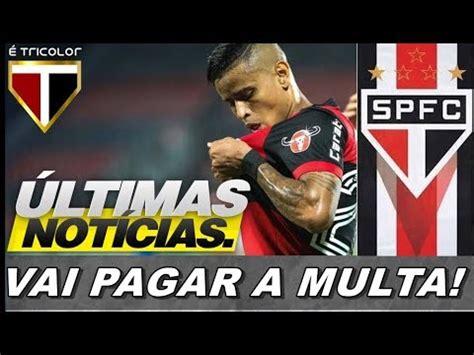 URGENTE! ULTIMAS NOTICIAS DO SÃO PAULO FC, EVERTON DO ...