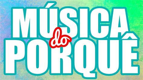 Uso dos Porquês | Música   YouTube