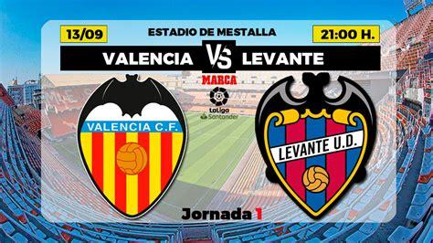 Valencia   Levante: horario y dónde ver hoy en TV el ...