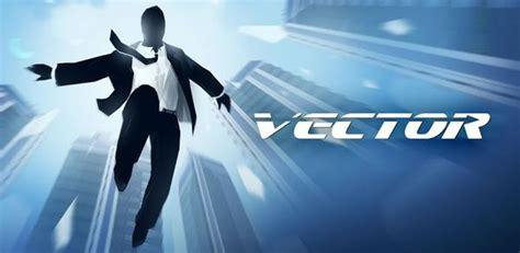Vector, descarga gratis para Android este juego dedicado ...