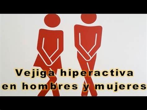 Vejiga hiperactiva en hombres y mujeres solución ...