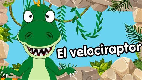 Velociraptor canciones de dinosaurios   YouTube