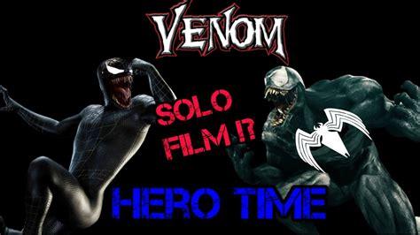 Venom Solo Film !? | Life Sequel?! | [Hero Short News ...