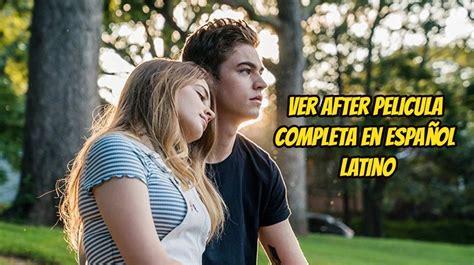 Ver After pelicula completa en español latino ...