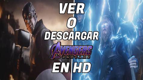 Ver Avengers: Endgame EN HD!  Subtitulada, Latino ...