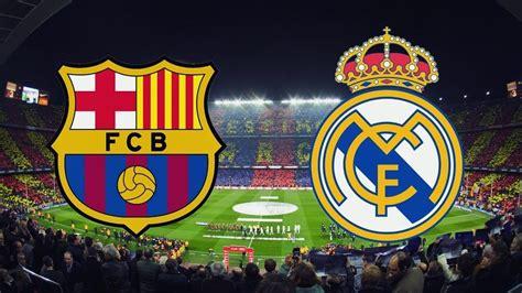 Ver Barcelona vs Real Madrid EN VIVO Por Internet Online ...