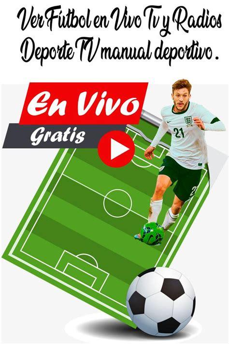 Ver Canales De Futbol En Vivo   Cable Guide Gratis for ...
