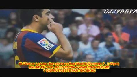 VER El Clásico: La Liga: Barcelona vs Real Madrid EN VIVO ...