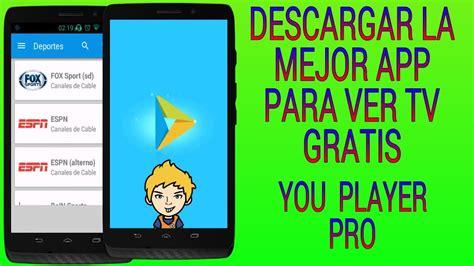 VER EL FÚTBOL DE PAGO GRATIS/ YOU PLAYER PRO   YouTube