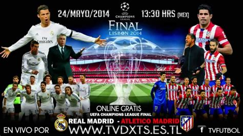 VER EN VIVO REAL MADRID vs ATLETICO DE MADRID FINAL ...