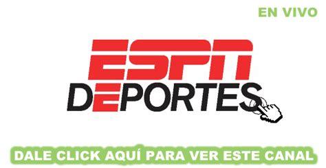 ver espn deportes en vivo online gratis   TeleCanales.com ...