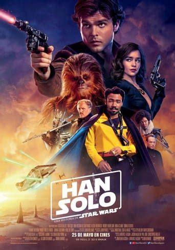 """[Ver! Film] """"Han Solo: Una historia de Star Wars ..."""