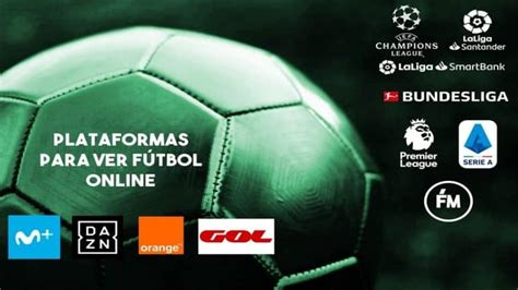 Ver fútbol online hoy en directo [2021]   Mejores páginas ...