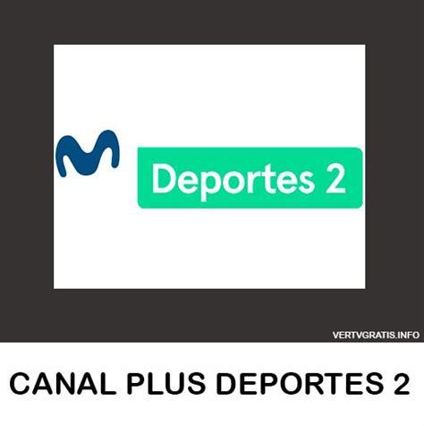 [Ver HD] Canal Movistar Deportes 2 En Vivo Gratis ...