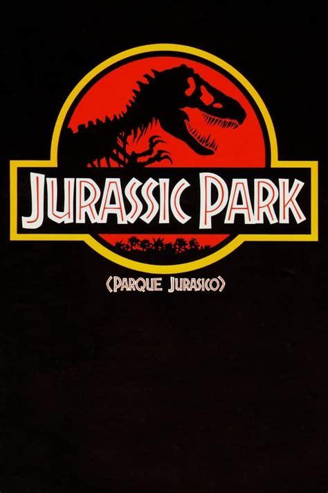 Ver Jurassic Park: Parque Jurásico Película Completa Online